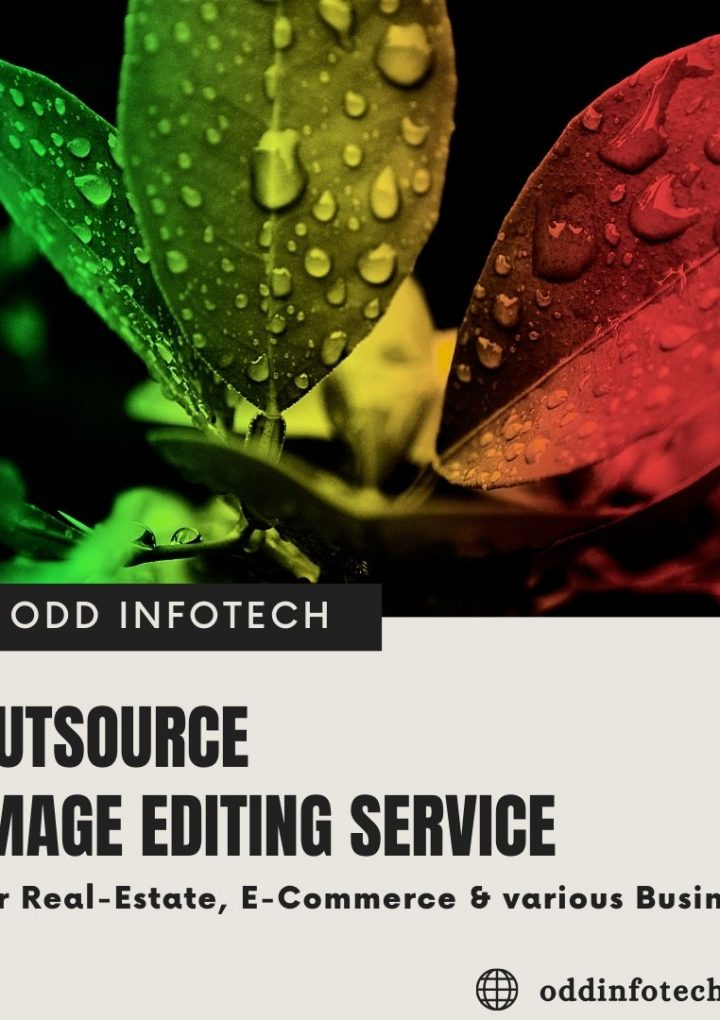 ODD Infotech offering Image Editing Services at an affordable price to support the Companies who is struggling in COVID-19 Lockdown